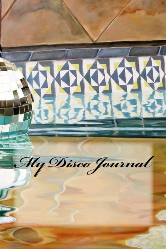 My Disco Journal (Disco Sheet Music)