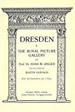 img - for Dresden 1: The Royal Picture Gallery book / textbook / text book