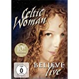 Celtic Woman: Believe by Manhattan Records