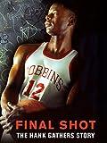 Final Shot: The Hank Gathers Story '93