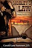 Mobley's Law, a Mobley Meadows Novel, Gerald Summers, 1935670727