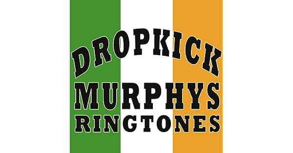 Dropkick murphys ringtones