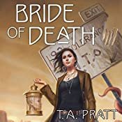 Bride of Death: A Marla Mason Novel | T. A. Pratt