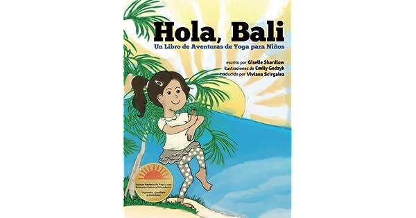 Amazon.com: Hola, Bali: Un Libro de Aventuras de Yoga para ...