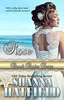 Rose (Beach Brides Book 9) by [Hatfield, Shanna, Brides, Beach]
