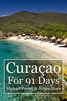 Curacao For 91 Days by [Powell, Michael]