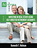 img - for Investing In Real Estate Using Self-Directed Retirement Accounts: How to invest directly in real estate with your IRA or 401(k) account. (Certified Commercial Advisor Series) (Volume 12) book / textbook / text book