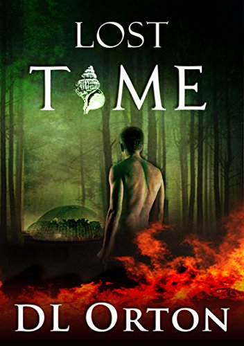 Lost Time (Between Two Evils Book 2) by [Orton, D. L.]
