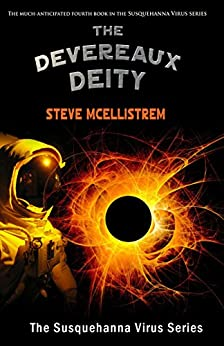 The Devereaux Deity (Susquehanna Virus Series Book 4) by [McEllistrem, Steve]