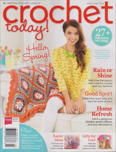 Crochet Today Magazine (Crochet Today Magazine April/May 2014)