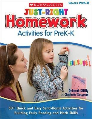 Read Online By Deborah Diffily Just-Right Homework Activities for PreK-K: 50+ Quick and Easy Send-Home Activities for Building Earl [Paperback] pdf