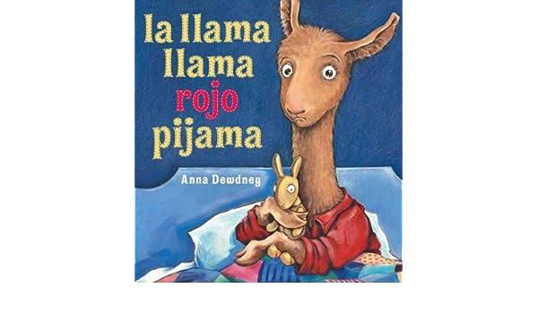 Amazon.com : La Llama Llama Rojo Pijama / Llama Llama Red Pajama (Spanish) La Llama Llama Rojo Pijama / Llama Llama Red Pajama : Other Products : Everything ...