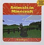 Animals in Minecraft (Unofficial Guides Junior)