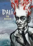 Biopic Salvador Dali - tome 1 - Dali par Baudoin (édition normale)