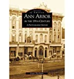 img - for Ann Arbor in the 19th Century:: A Photographic History (Michigan) (Paperback) - Common book / textbook / text book