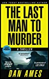 The Jack Reacher Cases (The Last Man To Murder) (Volume 4)