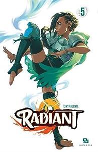 Radiant, tome 5 par Tony Valente