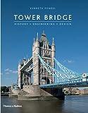 Tower Bridge: History • Engineering • Design