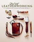 Lone Wolf Leatherworking: A Complete How-To Manual