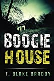Boogie House: The First Rolson McKane Novel by  Mr T. Blake Braddy in stock, buy online here