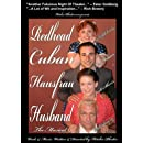 Redhead Cuban Hausfrau Husband -- The Musical