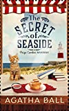 The Secret of Seaside (Paige Comber Mystery Book 1) by  Agatha Ball in stock, buy online here