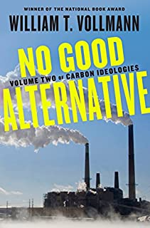 Book Cover: 2: No Good Alternative: Volume Two of Carbon Ideologies