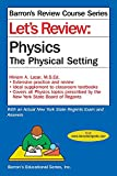 Let's Review Physics: The Physcial Setting