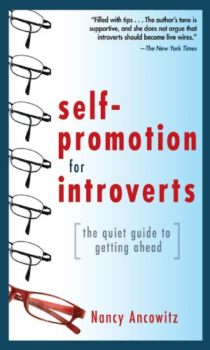 Self-Promotion for Introverts: The Quiet Guide to Getting Ahead Pdf