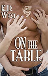 On the Table: A Friendly Ménage Tale (new adult FFM threesome erotic romance) (K.D. West's Over the Top Book 4)