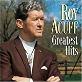 Roy Acuff - Greatest Hits [Columbia]