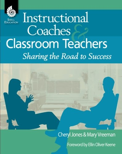 Instructional Coaches and Classroom Teachers (Professional Resources) -