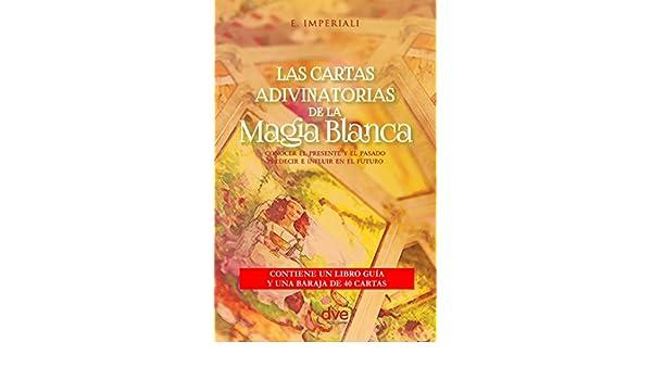 Las cartas adivinatorias de la magia blanca (Spanish Edition ...