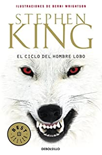 El ciclo del hombre lobo / Cycle of Werewolf (Spanish Edition)