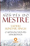 Aos pes do mestre (Portuguese Edition)