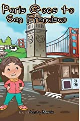 Paris Goes to San Francisco by Liberty Morris (2015-09-01) Hardcover