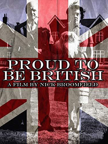(Proud to Be British)