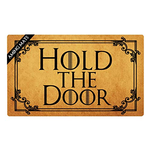 AMING mats Welcome Doormats Hold The Door Movies Quote Monogram Novelty Doormat Colorful Print Top with Anti-Slip Rubber Back Doormats Prank Gift Doormats for The Entrance Way 29.5