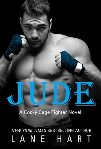 Jude (A Cocky Cage Fighter Novel Book 2) ()