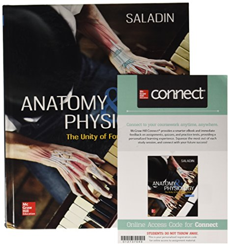GEN COMBO ANATOMY & PHYSIOLOGY:UNITY OF FORM & FUNCTION; CONNECT/APR PHILS AC