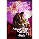 Forgiveness For My Mate: Sassy Ever After (Sanctuary for My Mate Book 1)
