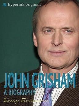 A life and works of john grisham
