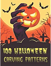 100 Halloween Carving Patterns: The perfect Halloween pumpkin carving stencil book - DIY - For All Ages and Skills. 50 Fun Stencils fit for kids and adults from easy to difficult