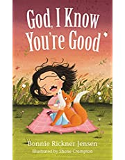 God, I Know You're Good