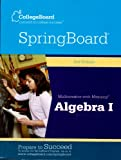 College Board Spring Board Math with Meaning Algebra 1