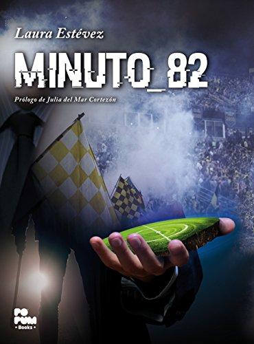Descargar Libro Minuto 82 Laura Estévez