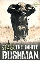 White Bushman Paperback