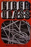 img - for Fiber Glass book / textbook / text book