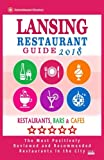 Lansing Restaurant Guide 2018: Best Rated Restaurants in Lansing, Michigan - Restaurants, Bars and Cafes recommended for Visitors, 2018