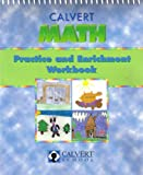 Calvert Math Practice and Enrichment Workbook (Kindergarten), Calvert School, 188828756X